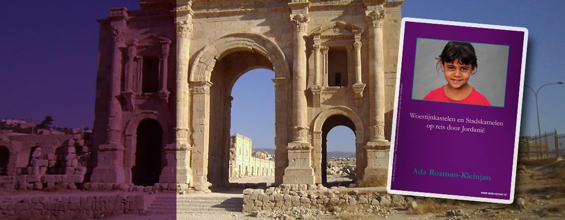 Reisboek: Woestijnkastelen en Stadskamelen (op reis door Jordanië)