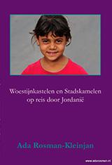 Boek-Woestijnkastelen-Stadskamelen door Ada Rosman-Kleinjan