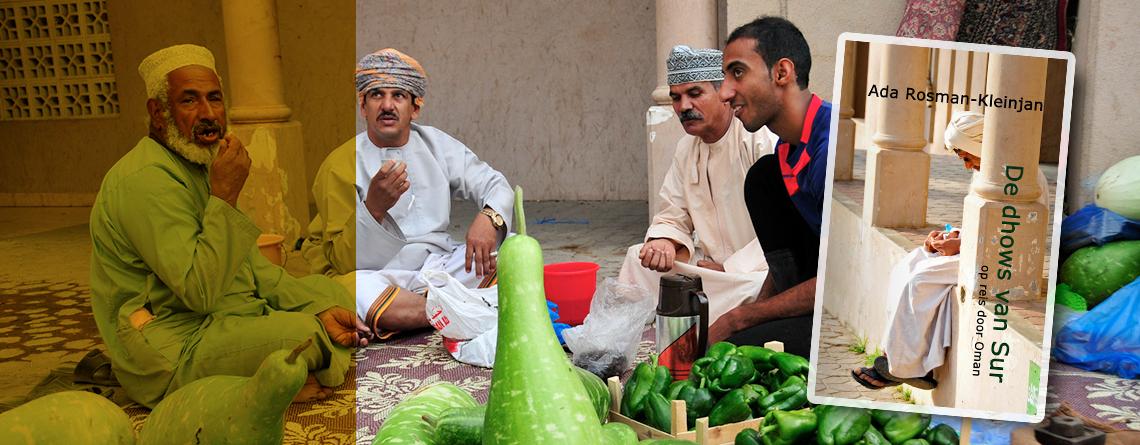 Midden-Oosten reisboek over DUBAI, OMAN en ABU DHABI 'De dhows van Sur'
