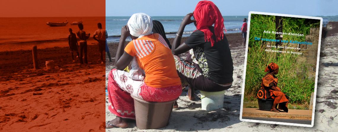 Reisboek-GAMBIA en SENEGAL 'De vrouwen van Kafountine'