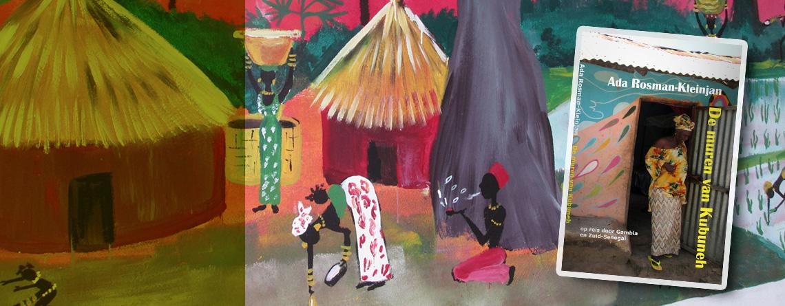 Reisboek GAMBIA en SENEGAL                                  De muren van Kubuneh