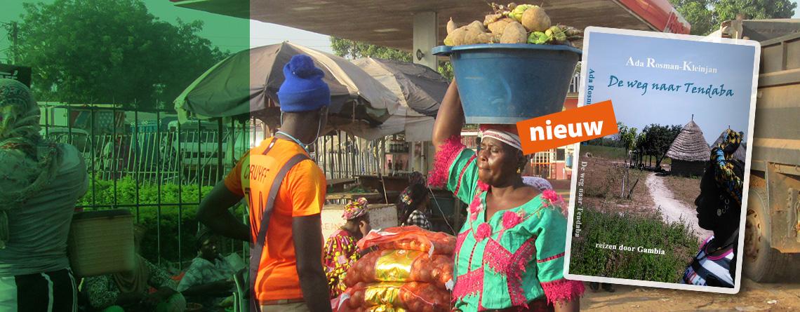Gambia-reisboek 'De weg naar Tendaba'